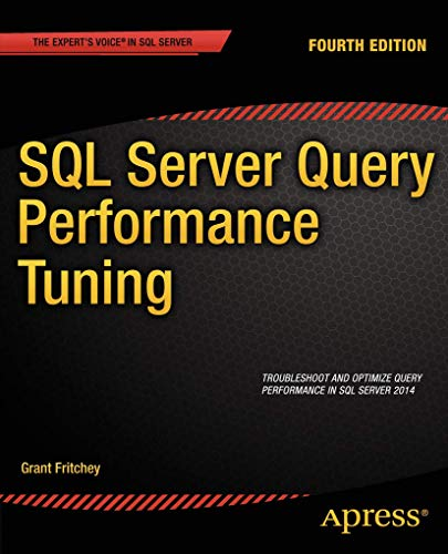 9781430267430: SQL Server Query Performance Tuning