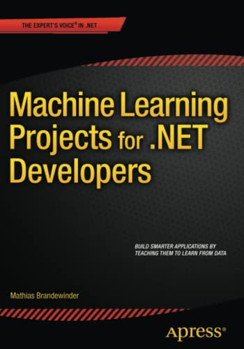 9781430267676: Machine Learning Projects for .NET Developers
