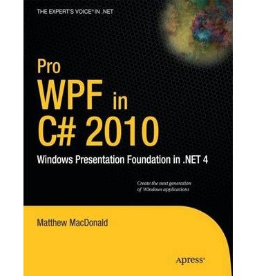 9781430269502: Pro WPF in C# 2010: Windows Presentation Foundation in .NET 4