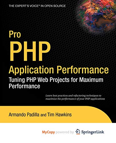 9781430270560: Pro PHP Application Performance: Tuning PHP Web Projects for Maximum Performance