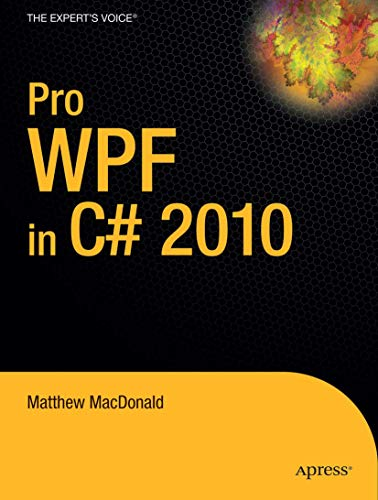 9781430272052: Pro WPF in C# 2010: Windows Presentation Foundation in .NET 4