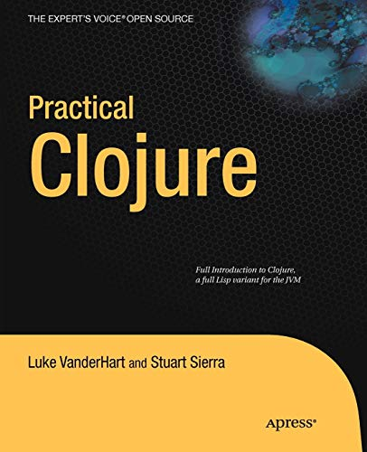 9781430272311: Practical Clojure (Expert's Voice in Open Source)