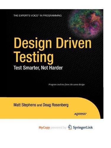 9781430272939: Design Driven Testing: Test Smarter, Not Harder