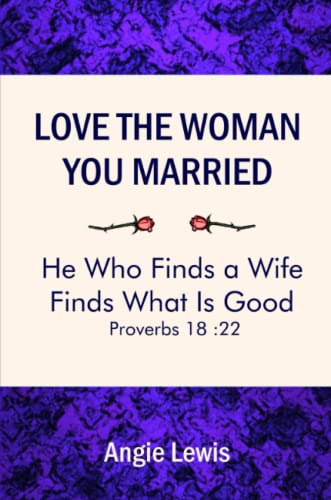 9781430300472: Love the Woman You Married
