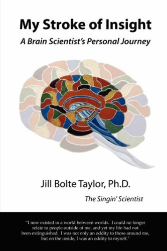 9781430300618: My Stroke of Insight: A Brain Scientist's Personal Journey