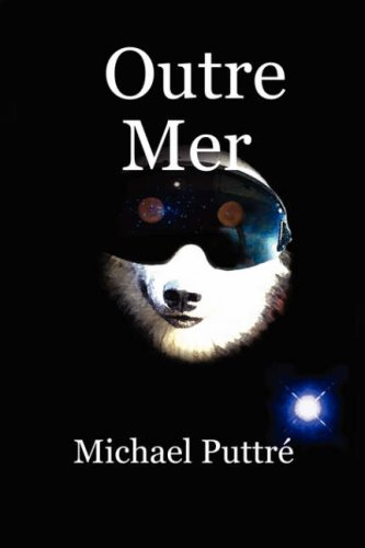 Outre Mer: Puttre, Michael