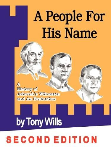 9781430301004: A People for His Name: A History of Jehovah's Witnesses and an Evaluation