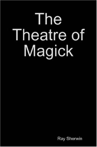 9781430301998: The Theatre of Magick