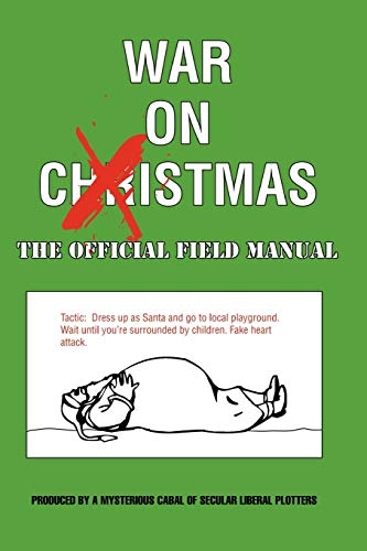 9781430302896: War On Xmas - The Field Manual