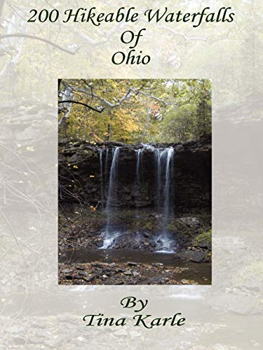200 Hikeable Waterfalls of Ohio: Tina Karle