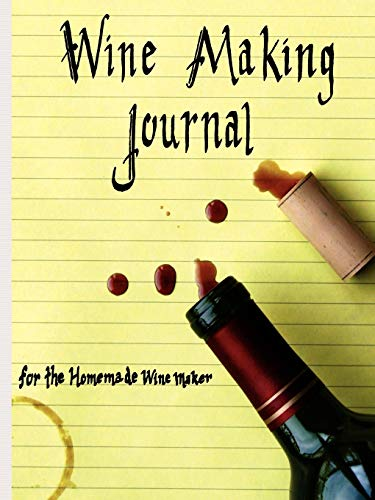 9781430303299: Wine Making Journal, for the homemade wine maker