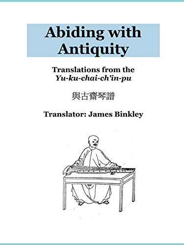 Abiding With Antiquity (Paperback): James Binkley