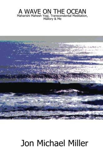 9781430303725: A Wave On The Ocean: Maharishi Mahesh Yogi, Transcendental Meditation, Mallory & Me
