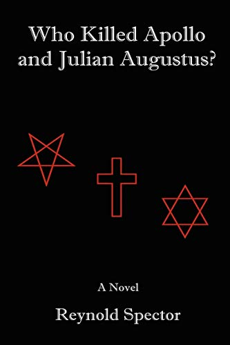 Who Killed Apollo and Julian Augustus?: Reynold Spector