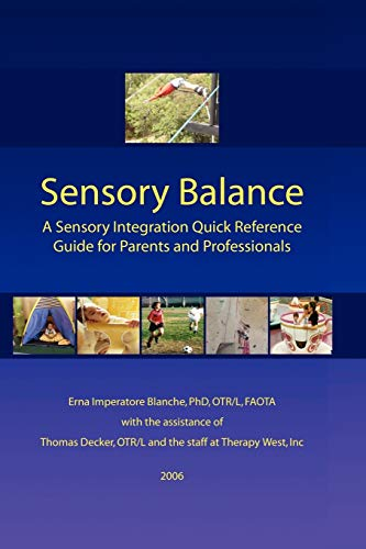 9781430305057: Sensory Balance: A Quick Reference Guide for Parents and Professionals