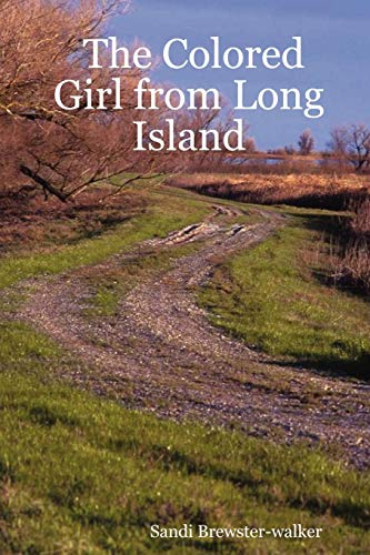 9781430305798: The Colored Girl from Long Island