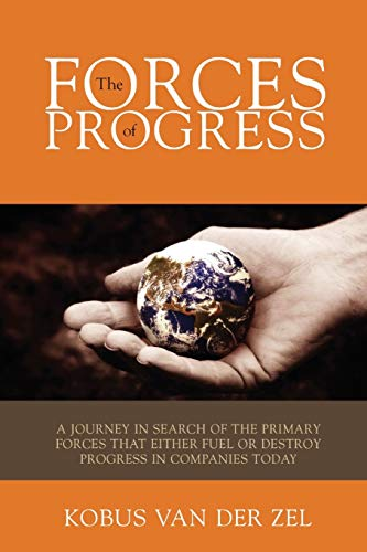 The Forces Of Progress: Van Der Zel, Kobus