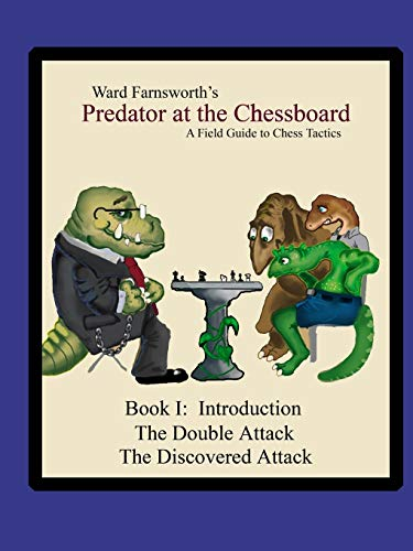 9781430308003: Predator At The Chessboard: A Field Guide To Chess Tactics (Book I)