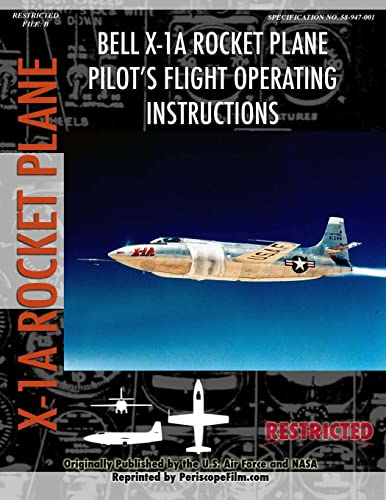 9781430308072: Bell X-1A Rocket Plane Pilot's Flight Operating Instructions