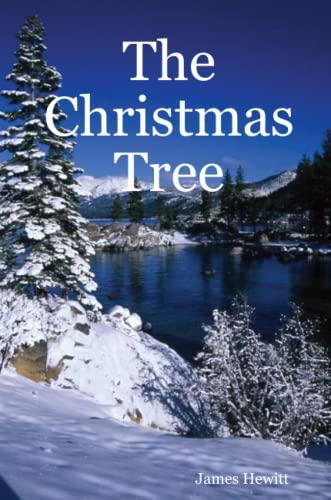 The Christmas Tree (Paperback): Rn James Hewitt