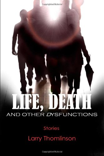 9781430308928: Life, Death and other Dysfunctions
