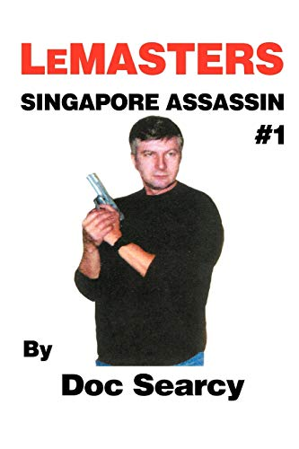 9781430309260: LeMasters SINGAPORE ASSASSIN #1