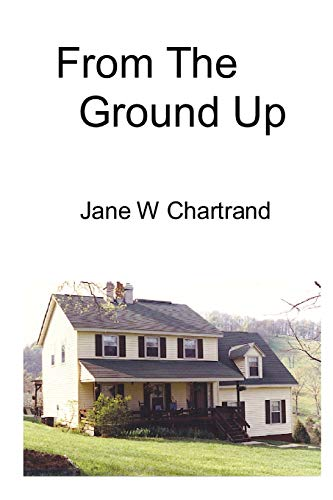 From The Ground Up: Jane W. Chartrand