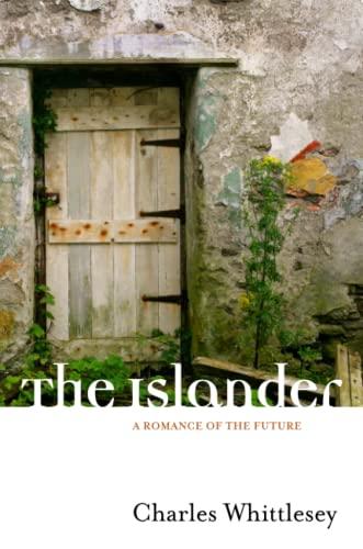 9781430311638: The Islander: A Romance of the Future
