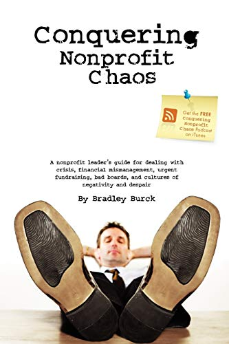 Conquering Nonprofit Chaos (Paperback)