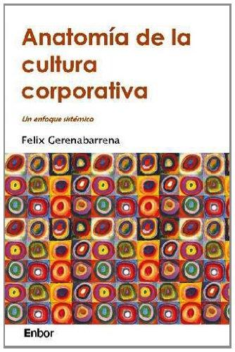 9781430311812: Anatomia De La Cultura Corporativa (Spanish Edition)