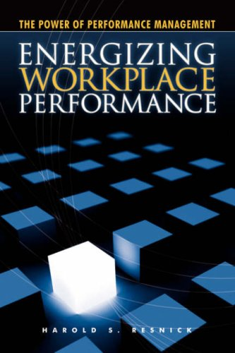 Energizing Workplace Performance: Resnick