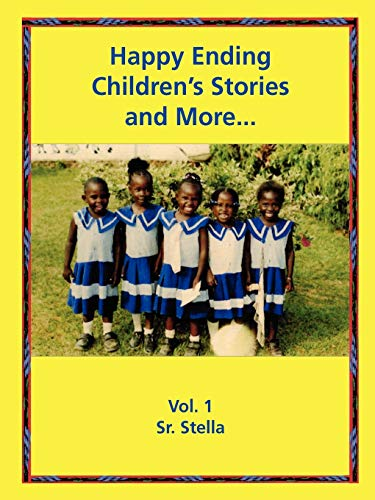 9781430313441: Happy Ending Children's Stories, and More: Poems, Tongue-Twisters, Proverbs, and Brain-Teasers