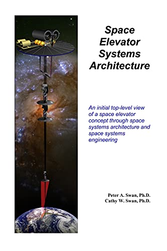 Space Elevator Systems Architecture: Peter Swan