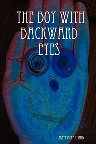 9781430314448: The Boy With Backward Eyes