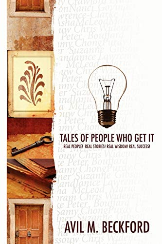 9781430315988: Tales of People Who Get It
