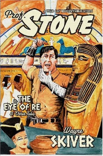 PROFESSOR STONE - EYE OF RE: Skiver, Wayne