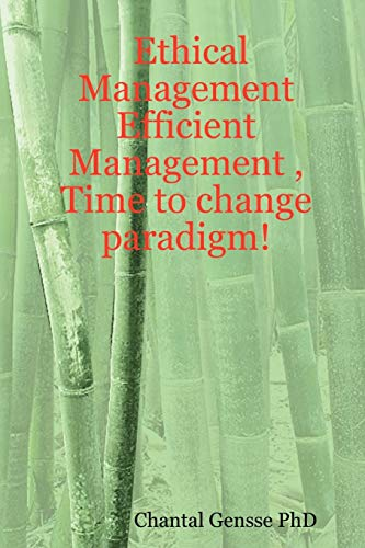 9781430318903: Ethical Management - Efficient Management , Time to change paradigm!