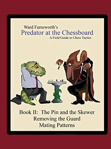 9781430319320: Predator At The Chessboard: A Field Guide To Chess Tactics (Book Ii)