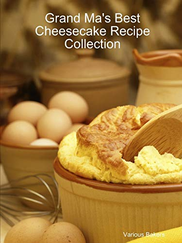 9781430319511: Grand Ma's Best Cheesecake Recipe Collection