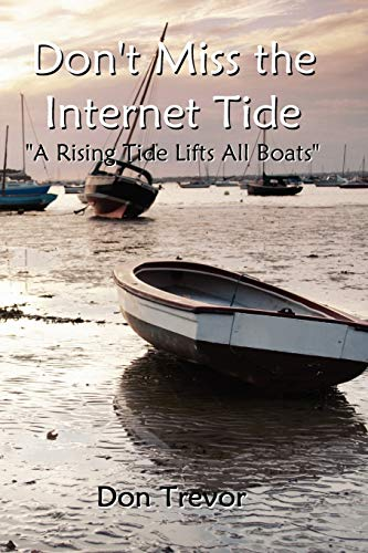 Dont Miss the Internet Tide: Don Trevor