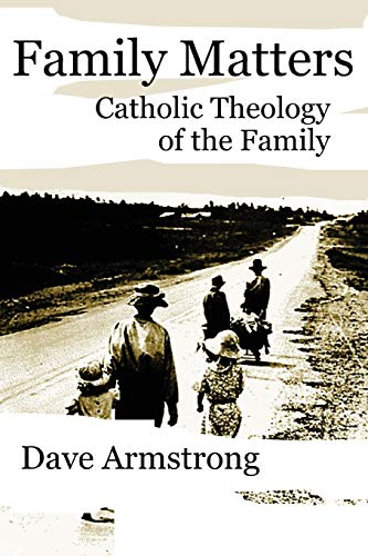 9781430321101: Family Matters: Catholic Theology of the Family