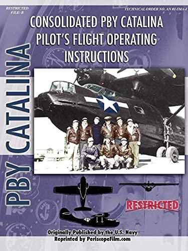 9781430321606: Pby Catalina Flying Boat Pilot's Flight Operating Manual