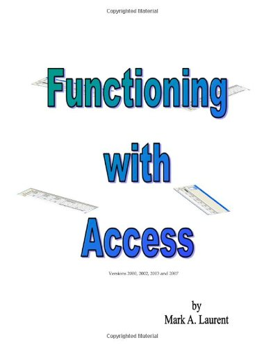 Functioning with Access: Laurent, Mark