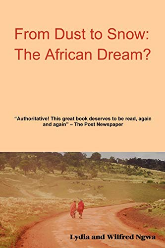 9781430322481: From Dust to Snow: The African Dream?