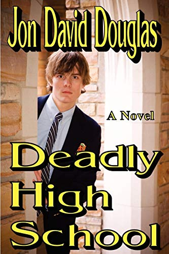 Deadly High School: Jon David Douglas