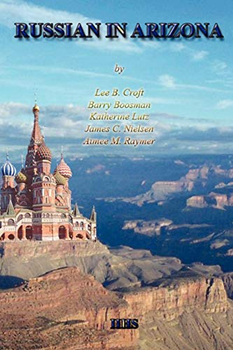 9781430323556: RUSSIAN IN ARIZONA: A History of Its Teaching