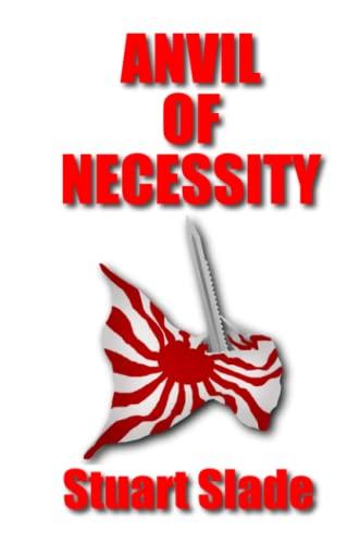 Anvil of Necessity: Slade, Stuart