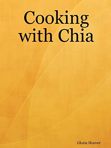 9781430324348: Cooking with Chia
