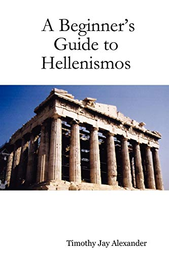 9781430324560: A Beginner's Guide to Hellenismos