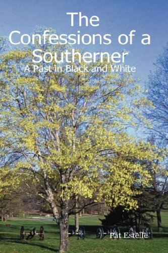 9781430325277: The Confessions of a Southerner: A Past in Black and White